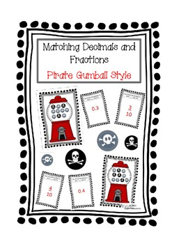 Pirate Gumball Style - matching decimals and common fractions