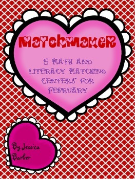 Matchmaker- February Math and Literacy Centers