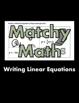 Matchy Math:  Writing Linear Equations