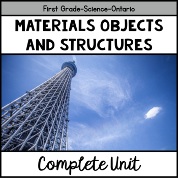 Materials, Objects and Everyday Structures (Grade One Onta