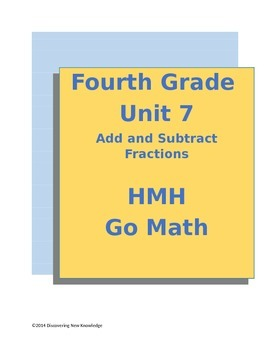 Math - 4th Grade HMH Unit 7 Add and Subtract Fractions