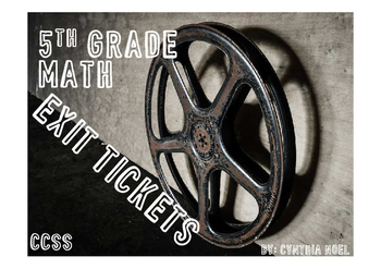 Math 5th Grade CCSS Exit Tickets