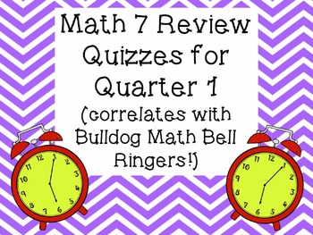 Math 7 Review Quizzes for Quarter 1 (9 Weeks)