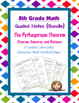 Math 8 Guided Interactive Math Notebook (Bundle): The Pyth