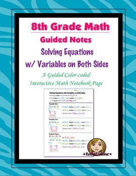 Math 8 Guided Interactive Math Notebook Page: Equations: V