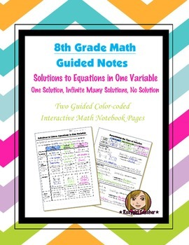 Math 8 Guided Interactive Math Notebook Pages: Solutions t