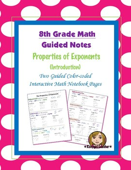 Math 8 Guided Interactive Math Notebook Pages: Exponent Pr