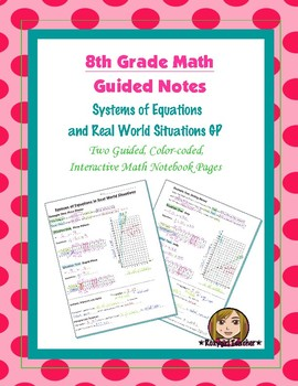Math 8 Guided Interactive Math Notebook Pages: Systems of