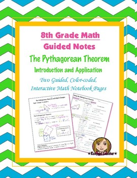 Math 8 Guided Interactive Math Notebook Pages: The Pythago