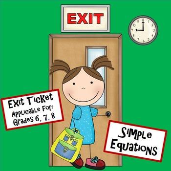 Equations 8.EE.7 Simple Level Exit Ticket Mini Quiz 7.EE.4