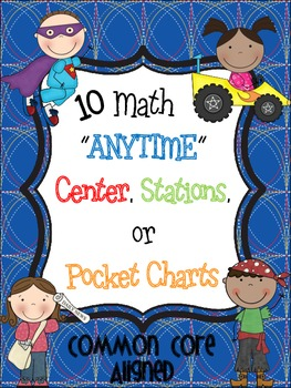 "Math ""ANYTIME"" Centers, Stations, or Pocket Charts"