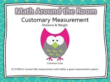Math Around the Room- Customary Measurement Distance/Weight