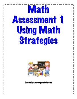 Math Assessment 1 Using Math Strategies