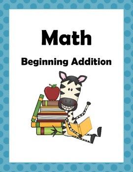 Math: Beginning Addition numbers 1 -10 for Pre-K, Kinderga