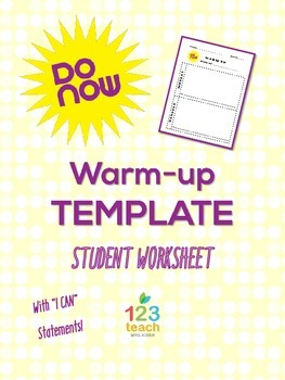 "DO NOW! Warm-up Student Worksheet Template with ""I Can..."""