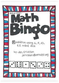 Math Bingo:  Addition (using 6, 8, 10, & 12 sided dice)