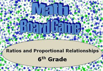 Math Board Game 6th Grade - Ratios and Proportional Relati