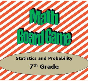 Math Board Game 7th Grade - Statistics and Probability (7.SP)
