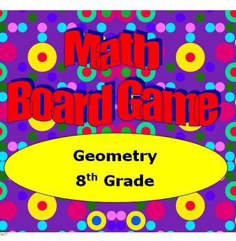 Math Board Game 8th Grade - Geometry (8.G)