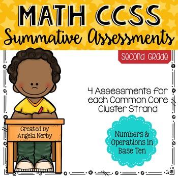 Math CCSS Summative Assessments - SECOND GRADE - Numbers &