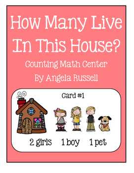 Math Center ~ How Many Live In This House?