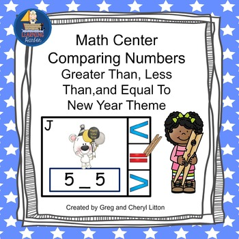 Math Center Comparing Numbers Less Than, Greater Than, Equ