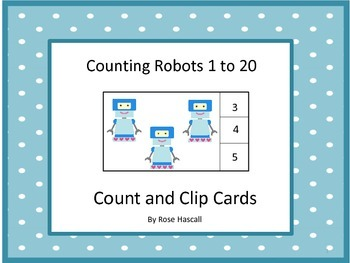 Math Center Counting Robots 1 to 20 Count and Clip Task Ca