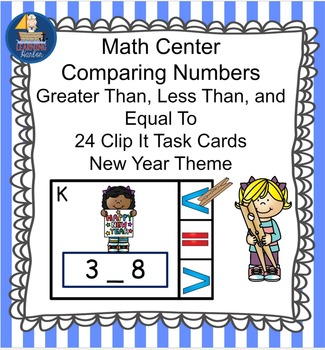 Math Center  Numbers Less Than, Greater Than, Equal To,  N