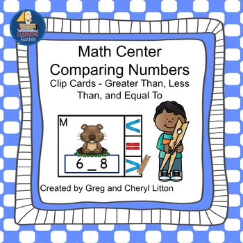 Math Center  Numbers Less Than, Greater Than, Equal To,  G