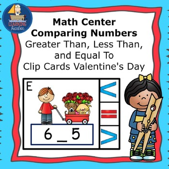 Math Center  Numbers Less Than, Greater Than, Equal To,  V