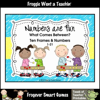 Math Center--Numbers are Fun What Comes Between? Ten Frame