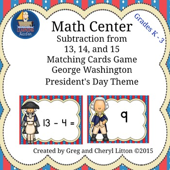 Math Center Subtraction from13, 14, and 15 Matching Cards,