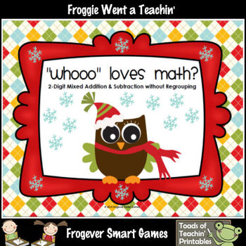 """Addition/Subtraction--""""Whooo"""" Loves Math? (2-Digit Mixed A"""