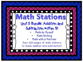 Math Centers BUNDLE - Unit 5: Addition and Subtraction within 10
