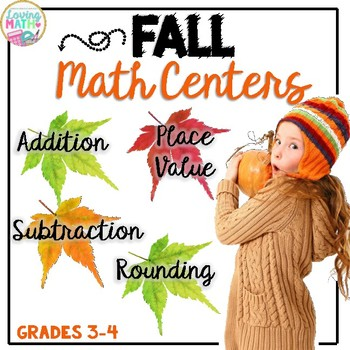 Math Centers Fall Theme {Place Value, Addition, Subtraction, Rounding} by Loving Math