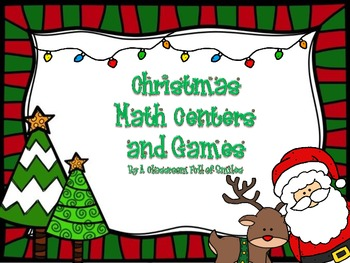 Christmas Edition: Math Centers and Games *BONUS* Craftivity!