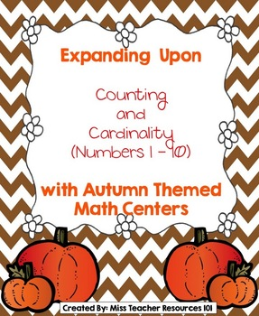 Counting and Comparing Numbers Math Centers (Autumn Theme)