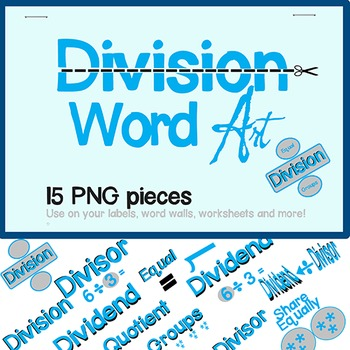 Math Clip Art: Division Word Art: 300dpi:  Graphics for Teachers