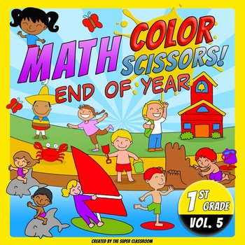 Math, Colors, Scissors - 005 - End of Year - 1st grade - C