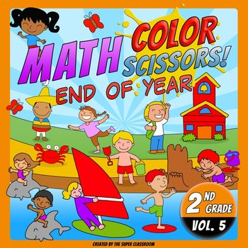 Math, Colors, Scissors - 005 - End of Year - 2nd grade - C