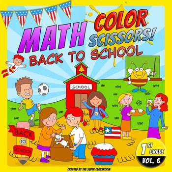 Math, Colors, Scissors - 006 - Back to School - 1st grade