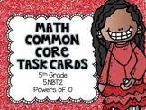 Math Common Core Task Cards 5th Grade CCSS 5.NBT.2