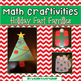 Math Craftivites - Holiday Fact Families