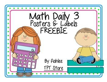 Math Daily 3 Posters & Labels