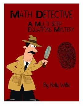 Math Detective: A Multi-Step Equations Mystery