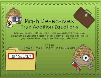 Math Detectives - True Addition Equations (First Grade Add