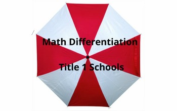 Math Differentiation for Title 1 Schools