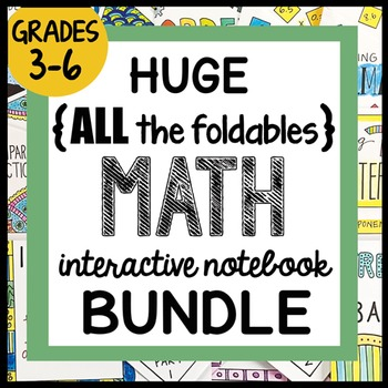 HUGE {all the FOLDABLES} Math BUNDLE- ALL YEAR Interactive