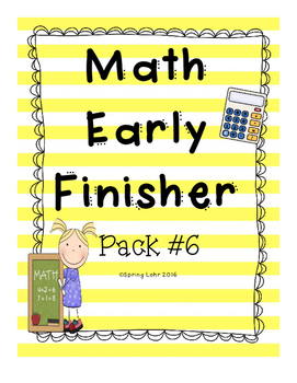 Math Early Finisher Pack #6