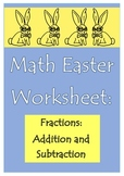 Math Easter Worksheet (Fractions Addition and Subtraction)